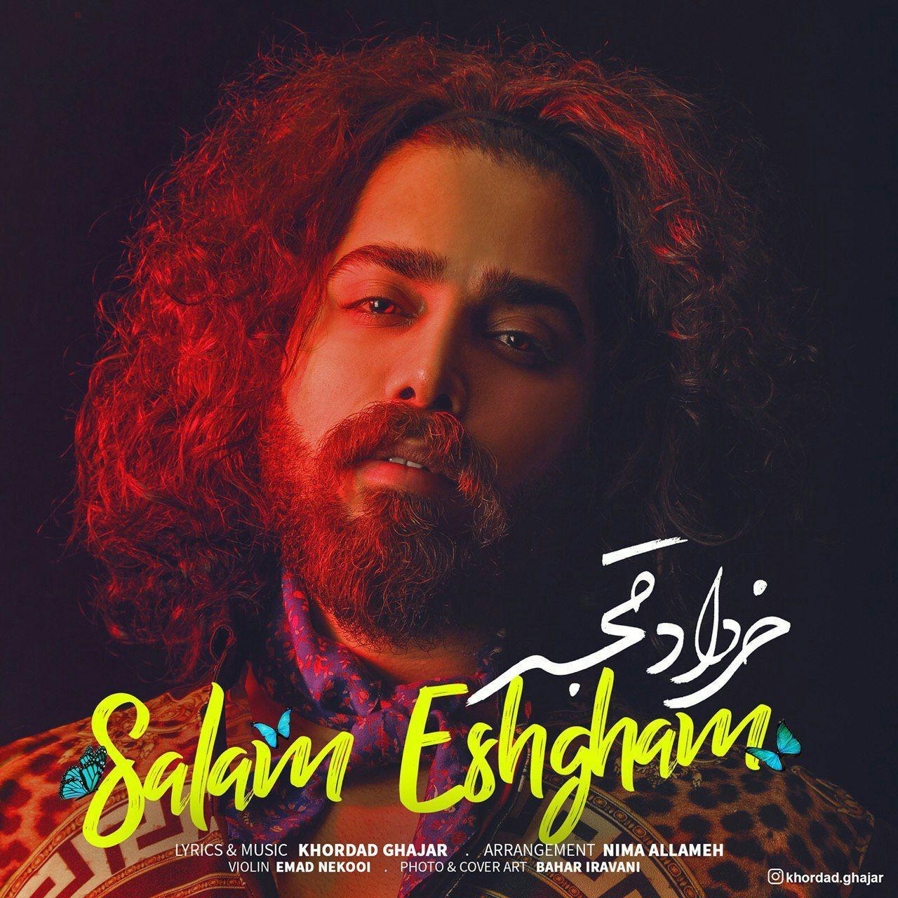 khordad ghajar salam eshgham دانلود اهنگ لام عشقم خرداد قجر