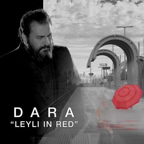 dara recording artist leyli in red دانلود اهنگ دیوونه تر از مجنون دارا هخامنشی