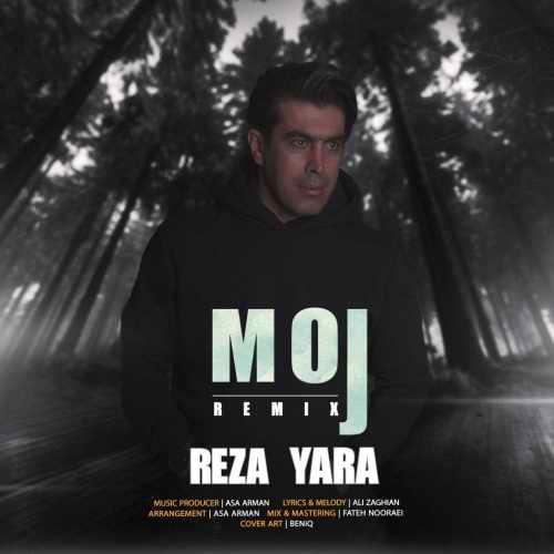 reza yara moj (remix) دانلود اهنگ موج ریمیکس رضا یارا