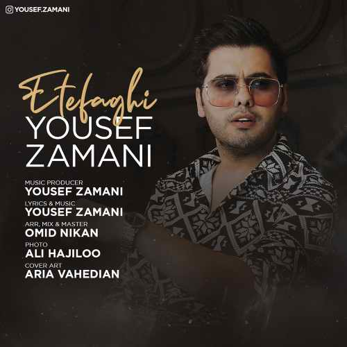 yousef zamani etefaghi دانلود اهنگ اتفاقی یوسف زمانی