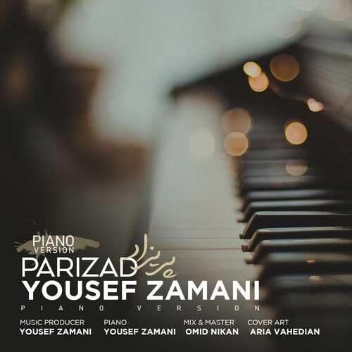 yousef zamani parizad (piano version) دانلود اهنگ پریزاد